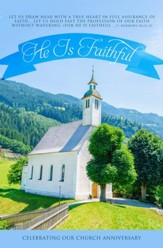 He is Faithful (Hebrews 10:22-23, KJV) Bulletins, 100