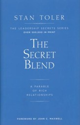 The Secret Blend: A Parable of Rich Relationships
