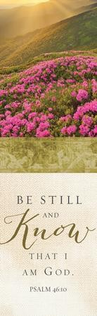 Be Still And Know That I Am God (Psalm 46:10, KJV) Bookmarks, 25