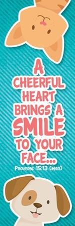 A Cheerful Heart (Proverbs 15:13, Message) Bookmarks, 25