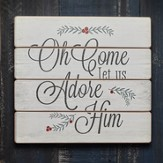Oh Come Let Us Adore Him Wall Art