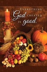 Thanksgiving  (1 Timothy 4:4)