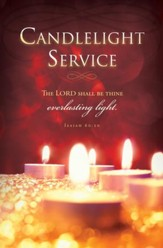 Candlelight Service (Isaiah 60:20) Bulletins, 100