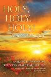 Holy, Holy, Holy (Psalm 103:1) Bulletins, 100