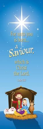 A Savior is Born (Luke 2:11) KJV, Bookmarks, 25