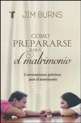 Como Prepararse para el Matrimonio  (Getting Ready for Marriage)