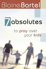 7 Absolutes to Pray Over Your Kids - eBook
