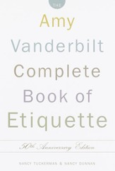 The Amy Vanderbilt Complete Book of Etiquette, Updated