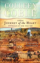 Journey of the Heart, Three Novellas in One Volume A Heart's Disguise/A Heart's Obsession/A Heart's Danger