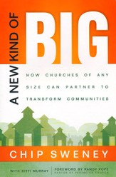New Kind of Big, A: How Churches of Any Size Can Partner to Transform Communities - eBook