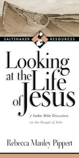 Looking at the Life of Jesus: 7 Seeker Bible Discussions on the Gospel of John - eBook