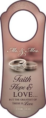 Mr. & Mrs. (1 Cor. 13:13)