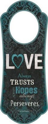 Love Always Trusts (1 Cor 13:7), Door Hanger