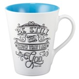 Be Still And Know That I Am God Mug