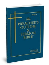 The Preacher's Outline & Sermon Bible: KJV Psalms 3 Chapters 107-150 soft cover