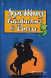 Abeka Spelling, Vocabulary, & Poetry  5