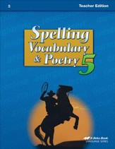 Abeka Spelling, Vocabulary, & Poetry  5 Teacher Edition
