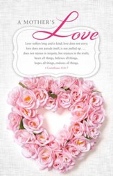 A Mother's Love (1 Corinthians 13:4-7, NKJV)