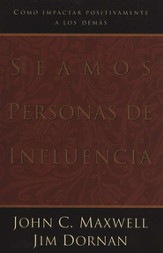 Seamos Personas de Influencia  (Becoming a Person of Influence)