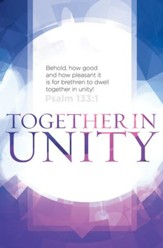 Together in Unity (Psalm 133:1, KJV) Bulletins, 100
