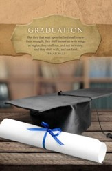 They That Wait Upon The Lord (Isaiah 40:31, KJV) Graduation Bulletins, 100