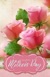 Happy Mothers Day (Philippians 1:3, KJV) Bulletins, 100