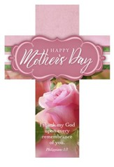 Happy Mothers Day (Philippians 1:3, KJV) Cross Design Bookmarks, 25