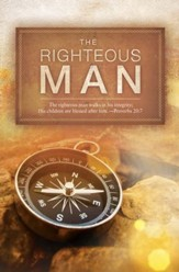 The Righteous Man (Proverbs 20:7, NKJV) Bulletins, 100