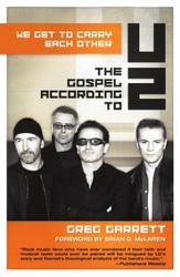We Get to Carry Each Other: The Gospel according to U2 - eBook