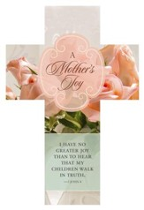 A Mother's Joy (3 John 1:4, KJV) Cross Design Bookmarks, 25