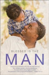 Blessed Is The Man (Psalm 112:1-2, NKJV) Father's Day Bulletins, 100