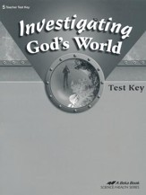 Abeka Investigating God's World Tests Key, Fourth Edition