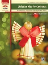 Christian Hits for Christmas, 24 Contemporary Arrangements Celebrating the Birth of Jesus