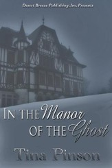 In the Manor of the Ghost - eBook