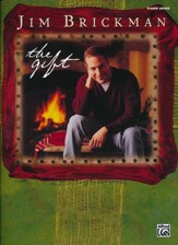 Jim Brickman: The Gift, Intermediate / Late Intermediate Piano Solos