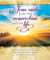 I Am the Resurrection (John 11:25, KJV) Large Bulletins, 100