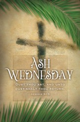 Ash Wednesday (Genesis 3:19) Bulletins, 100