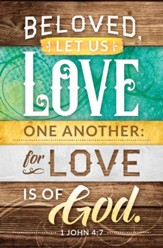 Beloved Let us Love One Another (I John 4:7) Bulletins, 100