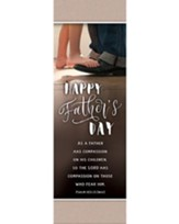 Happy Father's Day (Psalm 103:13, NIV) Bookmarks, Pack of 25