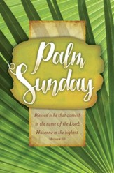Palm Sunday (Matthew 21:9, KJV) Bulletins, 100