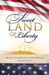 Sweet Land of Liberty (Psalm 33:12, NIV) Bulletins, 100