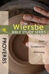 The Wiersbe Bible Study Series: Proverbs - eBook