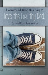 Walk in His Ways Teen (Deuteronomy 30:16, KJV) Bulletins, 100