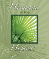 Hosanna in the Highest! Bright Palms (Mark 11:10) Large Bulletins, 100
