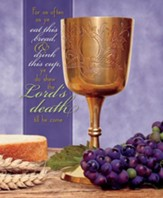 As Often as Ye Eat this Bread Gold Chalice (1 Corinthians 11:26) Large Bulletins, 100