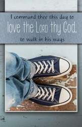 Walk in His Ways Teen (Deuteronomy 30:16, KJV) Bulletins, Pack of 50