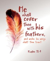 Cover Thee with His Feathers (Psalm 91:4, KJV)  Large Bulletins, 100