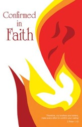 Confirmed in Faith Dove and Flames Artwork (2 Peter 1:10, NIV) Bulletins, Pack of 50