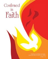 Confirmed in Faith Dove and Flames Artwork (2 Peter 1:10, NIV) Large Bulletins, 100