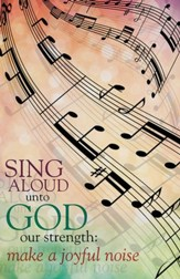 Make a Joyful Noise Musical Staff (Psalm 81:1, KJV) Bulletins, Pack of 50